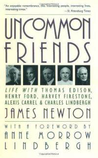 uncommon-friends-life-with-thomas-edison-henry-ford-james-d-newton-paperback-cover-art
